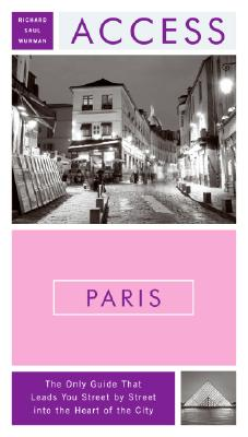 Access Paris By Wurman, Richard Saul