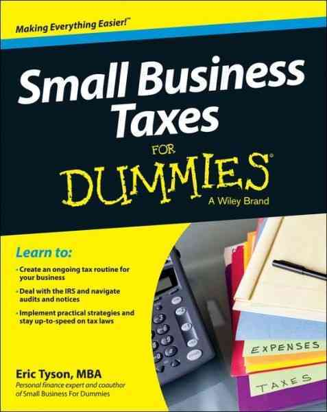 Small Business Tax Kit for Dummies By Tyson, Eric